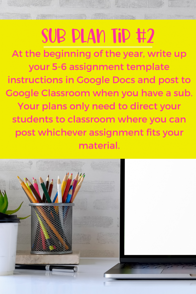 Sub Plan tip: use Google Classroom and Lesson Templates