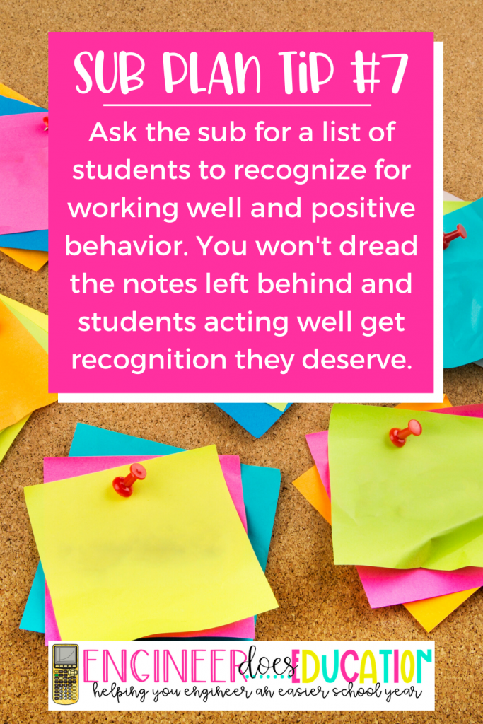 Sub Plan Tip: Ask for positive student behavior notes so you can recognize the good students and not just get negative notes