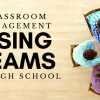 Using teams in the high school classroom management strategy